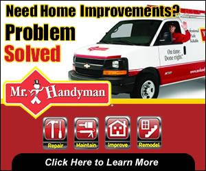 Need Home Improvements - problem solved - Mr. Handyman - click here